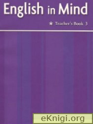 English in Mind 3.  Teachers Book.  First edition.