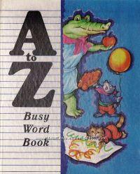 A to Z. Busy Word Book. Книга для изучения английского алфавита.