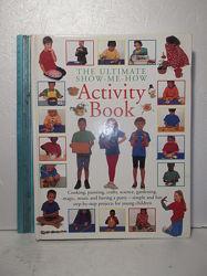 Activiti Book The Ultimate Show-Me-How Детская Поделки, рисование кулинария